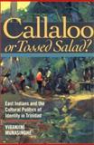 Callaloo or Tossed Salad?, Viranjini Munasinghe, 080148619X