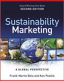 Sustainability Marketing : A Global Perspective, Belz, Frank-Martin and Peattie, Ken, 1119966191