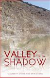 Valley of the Shadow, Elizabeth Stone and Erin Stone, 1490816194