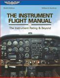 The Instrument Flight Manual, William K. Kershner, 1560276193
