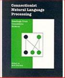 Connectionist Natural Language Processing, Noel Sharkey, 1871516196
