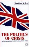 The Politics of Crisis 9780333726198