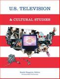 U. S. Television and Cultural Studies