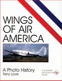Wings of Air America, Terry Love, 0764306197