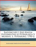 Radishchev I Ego Knig, Aleksandr Nikolaevich Radishchev, 1148806199