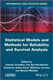 Statistical Models and Methods for Reliability and Survival Analysis, Catherine Huber-carol, 184821619X