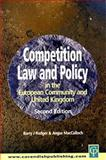 Competition Law and Policy in the European Community and United Kingdom, Barry J. Rodger and Angus MacCulloch, 1859416195