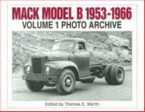 Mack Model B 1953-1966 Photo Archive 9781882256198
