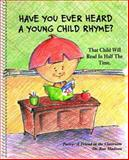 Have You Ever Heard a Young Child Rhyme?, Ron Madison, 1887206191