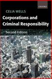 Corporations and Criminal Responsibility, Wells, Celia, 019924619X