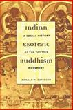 Indian Esoteric Buddhism 9780231126199