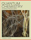 Quantum Chemistry and Spectroscopy, Engel, Thomas, 0321766199