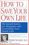 How to Save Your Own Life, Marie Savard and Sondra Forsyth, 0446676195