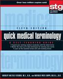 Quick Medical Terminology, Shirley Soltesz Steiner and Natalie Pate Capps, 0470886196