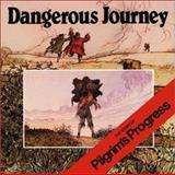 Dangerous Journey
