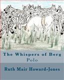 The Whispers of Berg, Ruth Howard-Jones, 1466206195