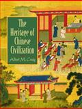 The Heritage of Chinese Civilization, Craig, Albert M., 0135766206