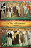 A Trip to Ravenna, Henry Marks, 1477696202