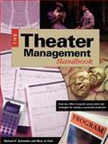 Theater Management Handbook, Richard E. Schneider and Mary Jo Ford, 1558706208