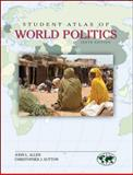 Student Atlas of World Politics, Allen, John and Sutton, Christopher, 0078026202