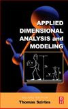 Applied Dimensional Analysis and Modeling, Szirtes, Thomas, 0123706203