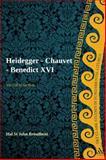 The Call of the Holy : Heidegger - Chauvet - Benedict XVI, St John Broadbent, Hal, 056756620X