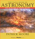 The Data Book of Astronomy, Moore, Patrick, 0750306203