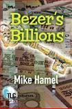 Bezer's Billions, Mike Hamel, 1478366206