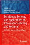 Distributed Systems and Applications of Information Filtering and Retrieval : DART 2012 - Revised and Invited Papers, , 3642406203