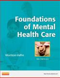 Foundations of Mental Health Care, Morrison-Valfre, Michelle, 0323086209