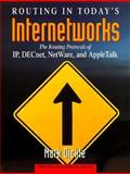 Routing in Today's Internetworks, Mark Dickie, 0471286206