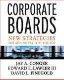 Corporate Boards, David L. Finegold and Edward E. Lawler, 0787956201