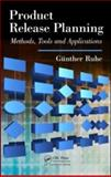 Product Release Planning : Methods, Tools and Applications, Gunther, Ruhe, 0849326206