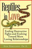Reptiles in Love, Don Ferguson, 1118436202