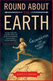 Round about the Earth, Joyce E. Chaplin, 1416596208
