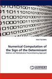 Numerical Computation of the Sign of the Determinant, Islam Taj-Eddin, 383837620X