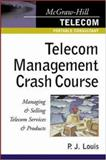 Telecom Management Crash Course, Louis, P. J., 0071386203