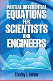Partial Differential Equations for Scientists and Engineers, Farlow, Stanley J., 048667620X