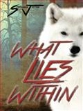 What Lies Within, Stephanie Jetton, 149692620X