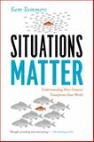 Situations Matter, Sam Sommers, 1594486204