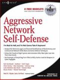 Aggressive Network Self-Defense, Wyler, Neil R. and Archibald, Neil, 1931836205