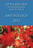 Little Red Tree International Poetry Prize 2012 - Anthology, , 1935656201