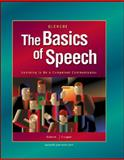 The Basics of Speech : Learning to Be a Competent Communicator, Galvin, Kathleen M. and Cooper, Pamela J., 0078616204