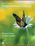 Organizational Change, Senior, Barbara and Swailes, Stephen, 0273716204