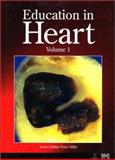 Education in Heart, Mills, Peter, 0727916203