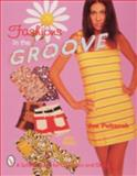 Fashions in the Groove, 1960s, Joe Poltorak, 0764306200