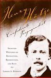 Henry Hotze, Confederate Propagandist : Selected on Revolution, Recognition, and Race, Burnett, Lonnie A., 0817316205
