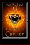 Once upon a Cartier, Debbie Roberts-Cluff, 1480076201