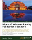 Microsoft Windows Identity Foundation Cookbook, Sandeep Chanda, 1849686203