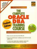 The Complete Oracle DBA Training Course, Brown, Lynnwood, 013014620X